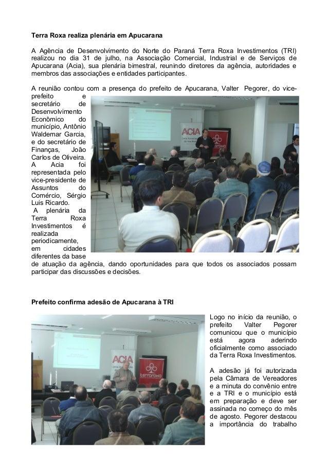 Terra Roxa realiza plenária em Apucarana  A Agência de Desenvolvimento do Norte do Paraná Terra Roxa Investimentos (TRI)  ...