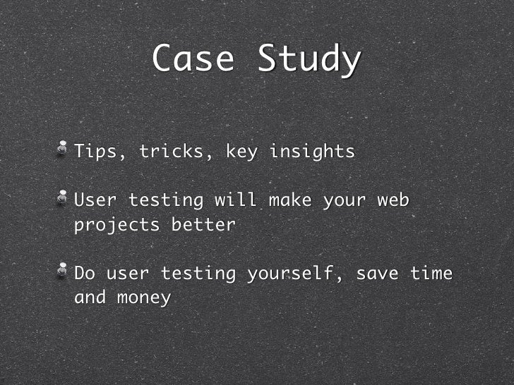 Improve User Experience with Informal User Testing (Case Study) Slide 2