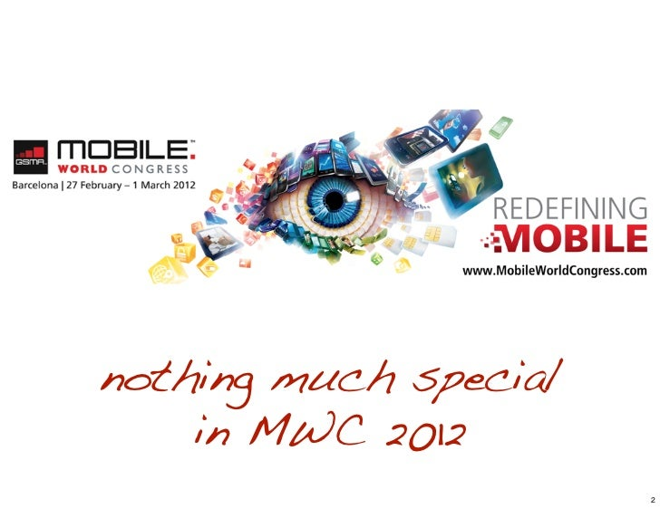 Review of Mobile World Congress 2012 Slide 2