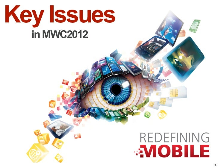 Key Issues  in MWC2012               8