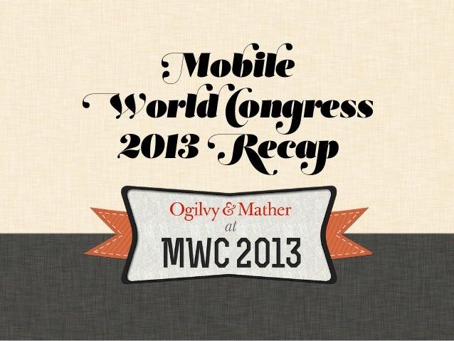 MobileWorld Congress 2013 Recap