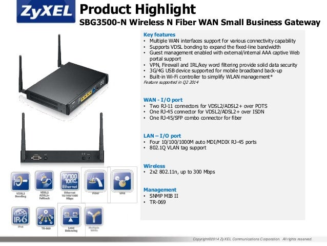 ZyXEL MWC 2014 Small Business Gateway (SBG) Product Scope and Features