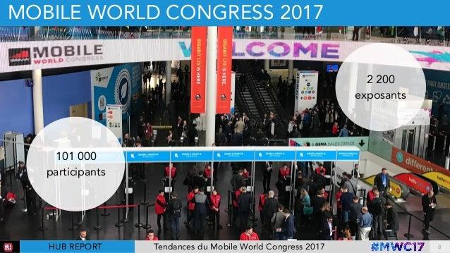 9 tendances du Mobile World Congress 2017 par @hubinstitute