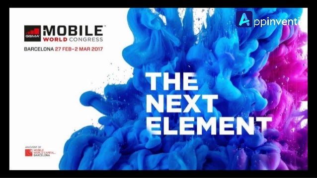 Mobile World Congress 2017, the biggest phone show at Barcelona (from Feb 27 to March 2). It is a perfect platform for hos...