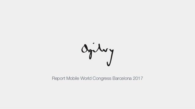 Report Mobile World Congress Barcelona 2017