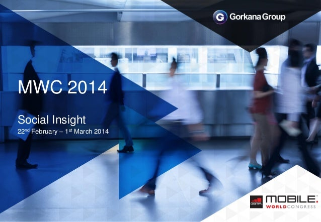 MWC 2014 Social Insight 22nd February – 1st March 2014