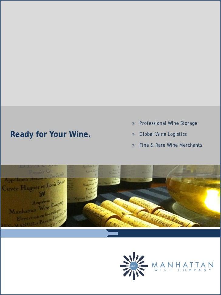 » Professional Wine StorageReady for Your Wine.   » Global Wine Logistics                       » Fine & Rare Wine Merchants