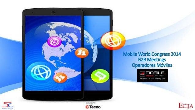 Mobile World Congress 2014 B2B Meetings Operadores Móviles