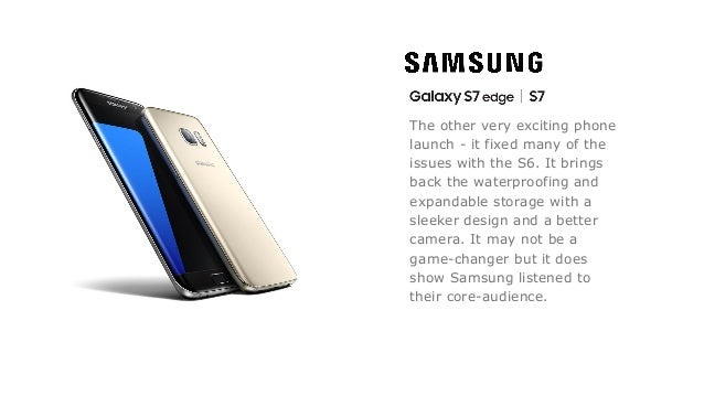 The other very exciting phone launch - it fixed many of the issues with the S6. It brings back the waterproofing and expan...