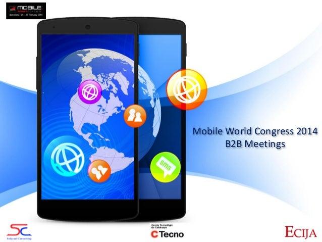 Mobile World Congress 2014 B2B Meetings