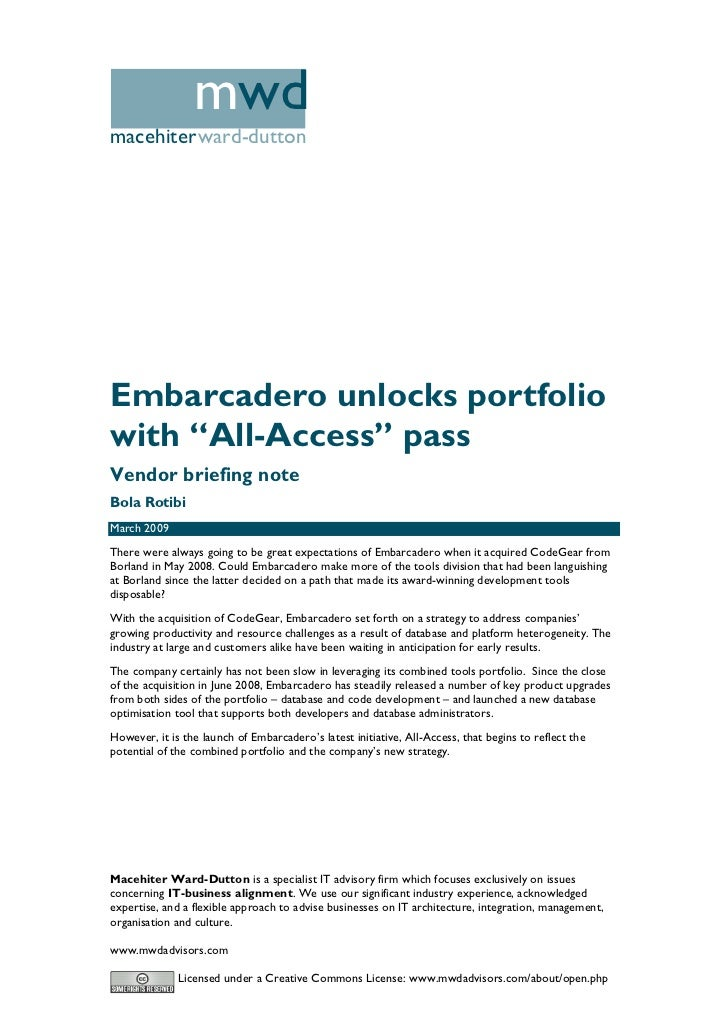 "mwd macehiterward-dutton     Embarcadero unlocks portfolio with ""All-Access"" pass Vendor briefing note Bola Rotibi March 2..."