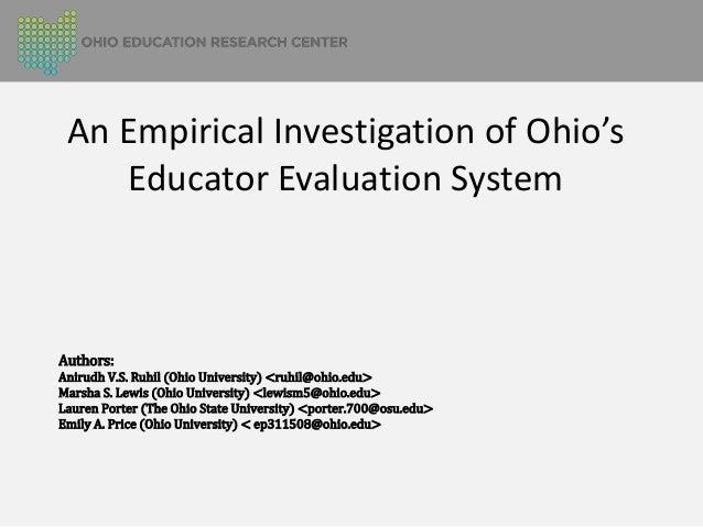 An Empirical Investigation of Ohio's Educator Evaluation System  Authors:  Anirudh V.S. Ruhil (Ohio University) <ruhil@ohi...