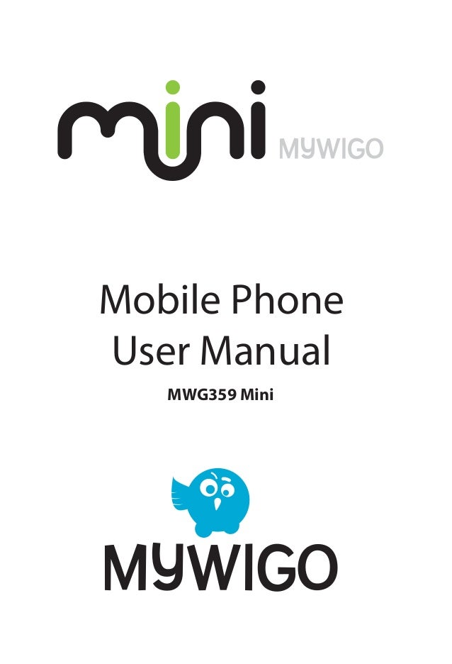 Mobile Phone User Manual MWG359 Mini