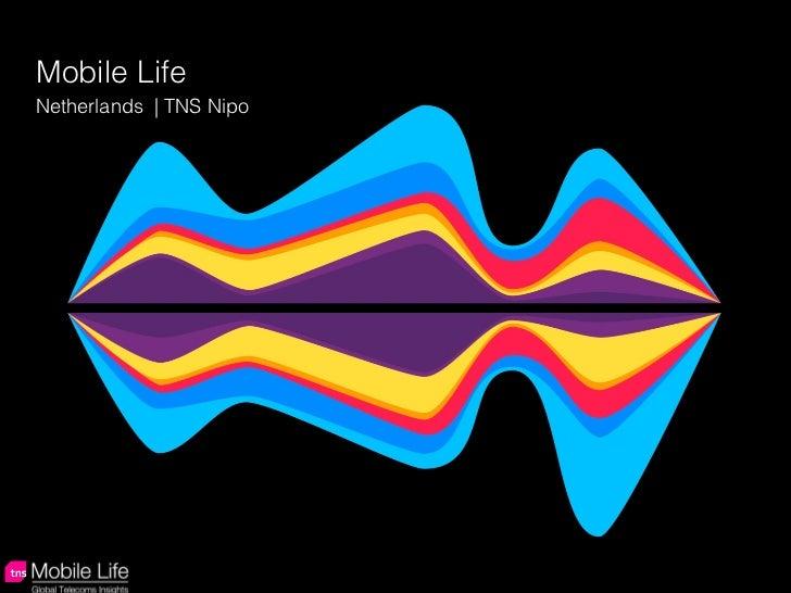 Mobile Life Netherlands  | TNS Nipo