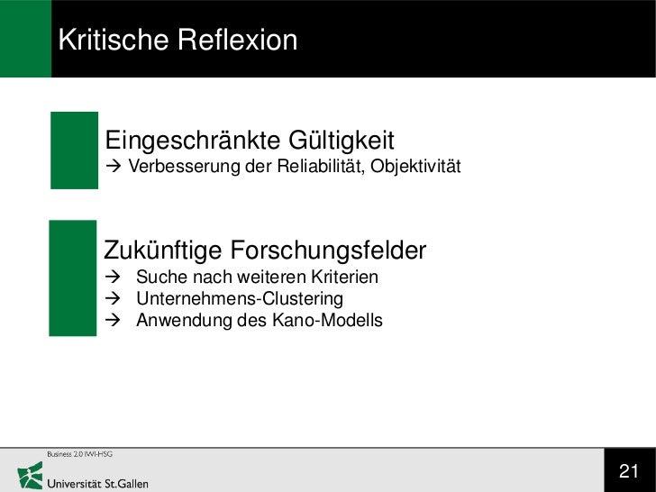 Kritische Reflexion   Eingeschränkte Gültigkeit    Verbesserung der Reliabilität, Objektivität   Zukünftige Forschungsfel...