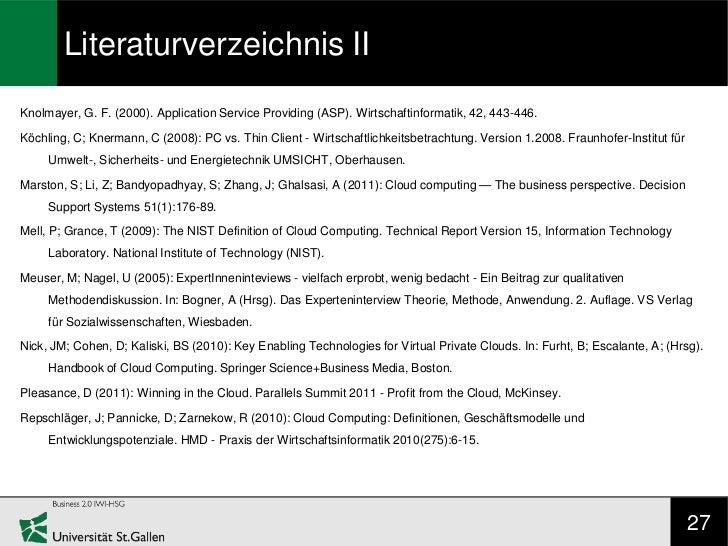 Literaturverzeichnis IIKnolmayer, G. F. (2000). Application Service Providing (ASP). Wirtschaftinformatik, 42, 443-446.Köc...