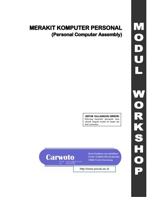MERAKIT KOMPUTER PERSONAL     (Personal Computer Assembly)                  UNTUK KALANGAN SENDIRI                  Dilara...