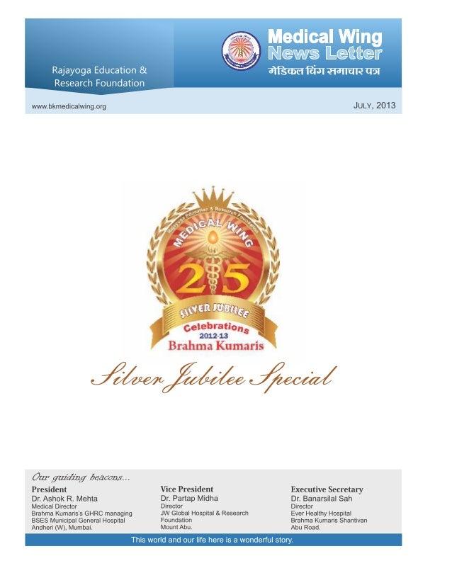 Medical Wing News Letter   . a '  Rajayoga Education & ' uiffiafirfiivrmarmnuar Research Foundation     wvvw. bkmedica| wing....