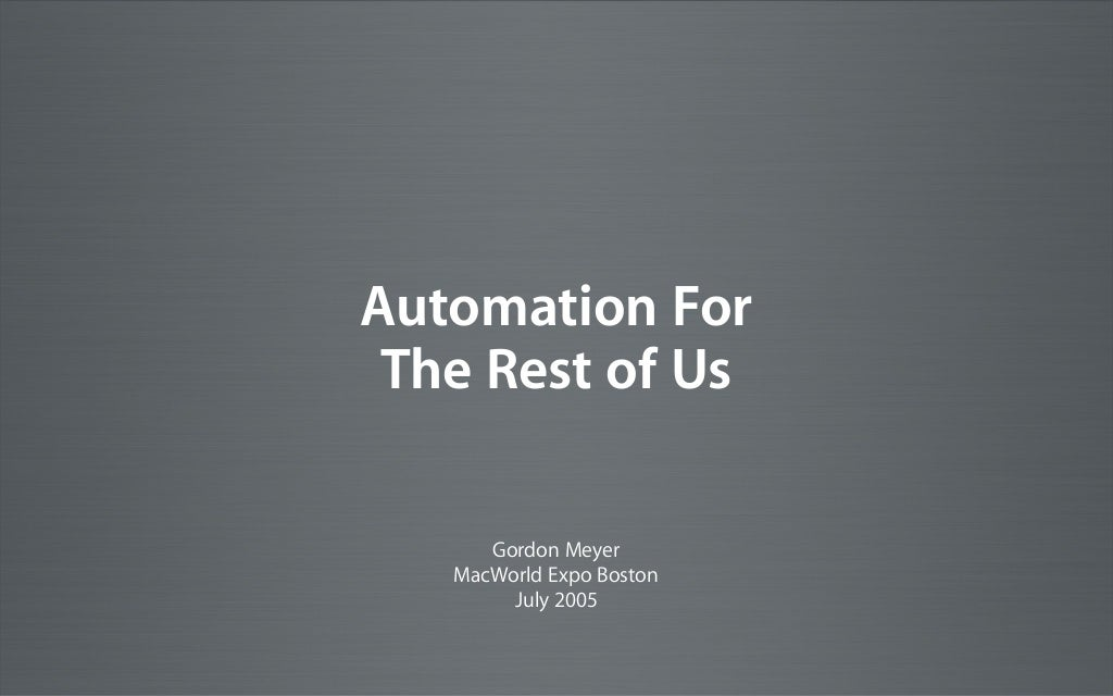 Home Automation for the Rest of Us