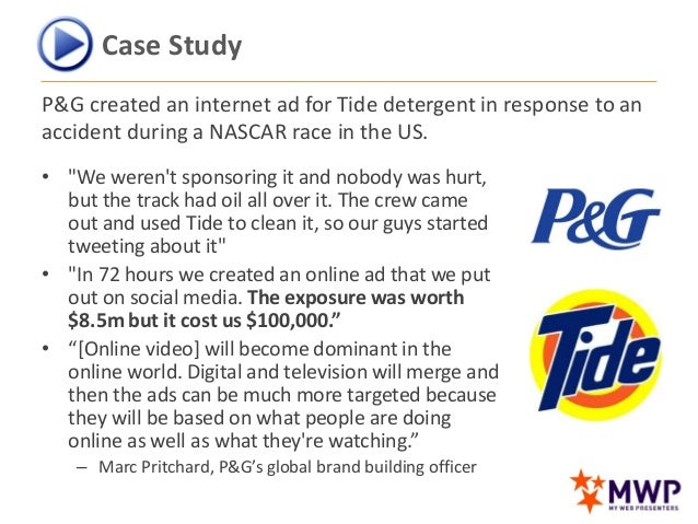 case study of p g tide Free case study solution & analysis health and wellness products p&g was one of the first companies that established brand the company has one of the strongest collections of trusted, quality, leadership brands, including pampers, tide, ariel, always, whisper.