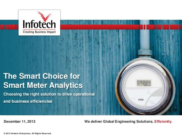 The Smart Choice for Smart Meter Analytics Choosing the right solution to drive operational and business efficiencies  Dec...