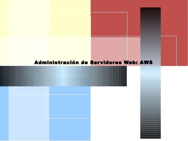 AISI Administración de Servidores Web: AWS