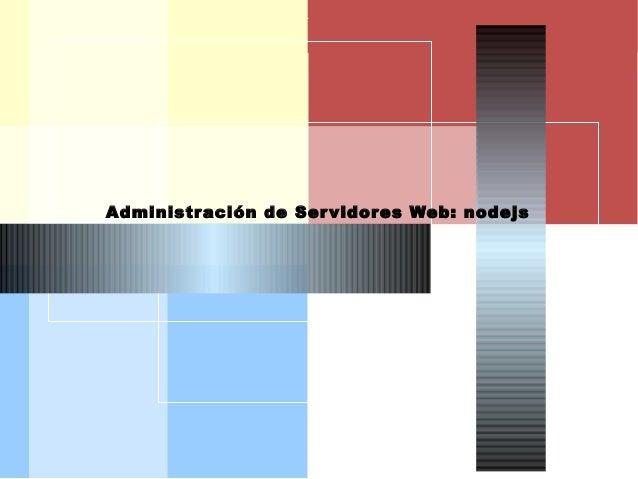 AISI Administración de Servidores Web: nodejs