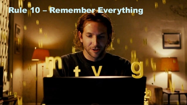 17 Rule 10 – Remember Everything