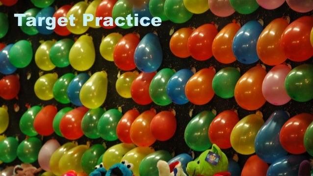 3 Target Practice