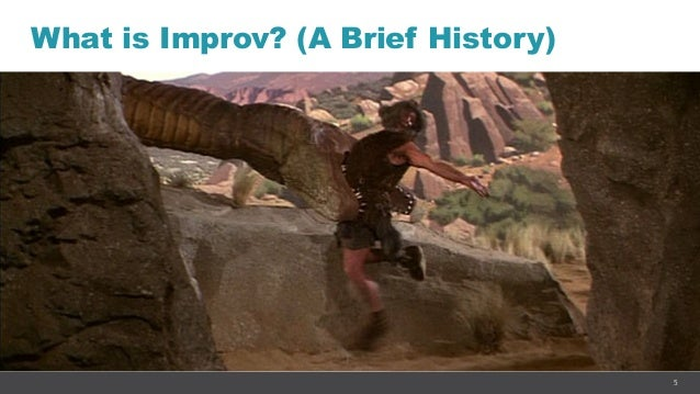 5 What is Improv? (A Brief History)