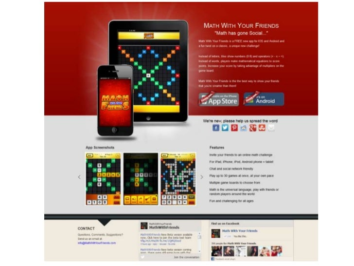 The Game•   A mathematical, social    media game to share with    friends•   Takes on basic idea of    Words with Friends ...