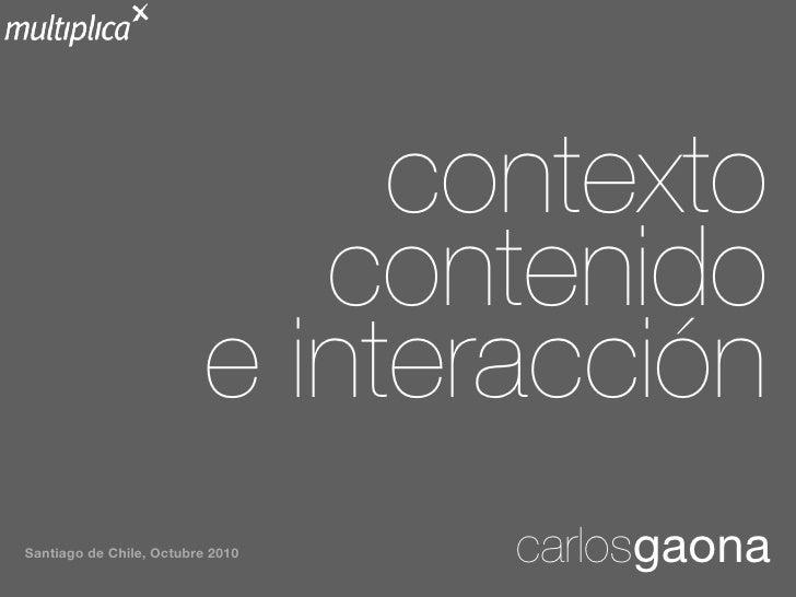 Contenido, contexto e interacción