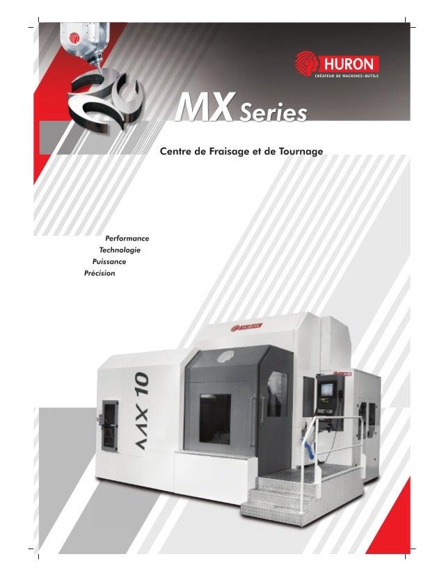 Centre de fraisage MX Series - français