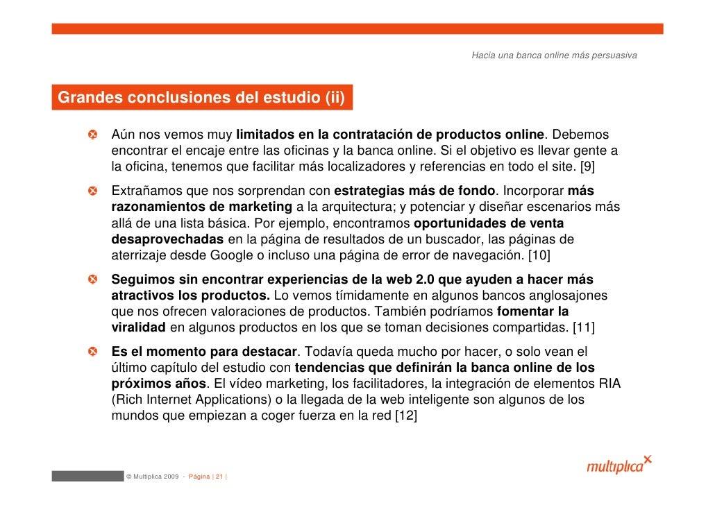 Hacia una banca online más persuasiva    Grandes conclusiones del estudio (ii)        Aún nos vemos muy limitados en la co...