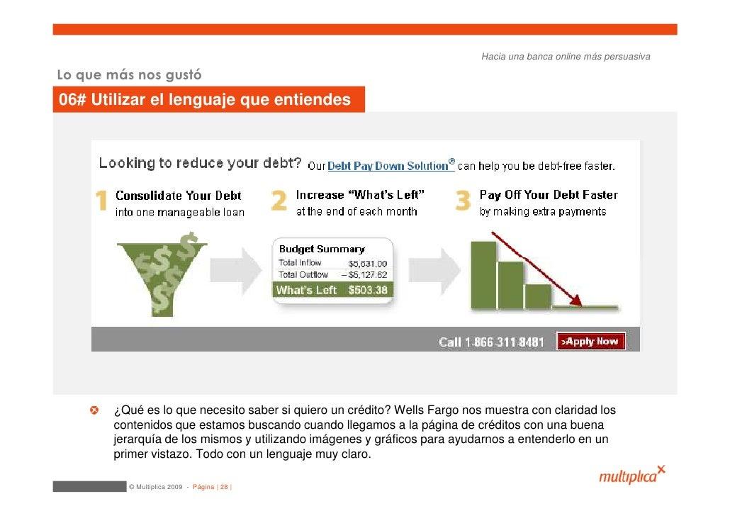 Hacia una banca online más persuasiva  Lo que más nos gustó 06# Utilizar el lenguaje que entiendes            ¿Qué es lo q...