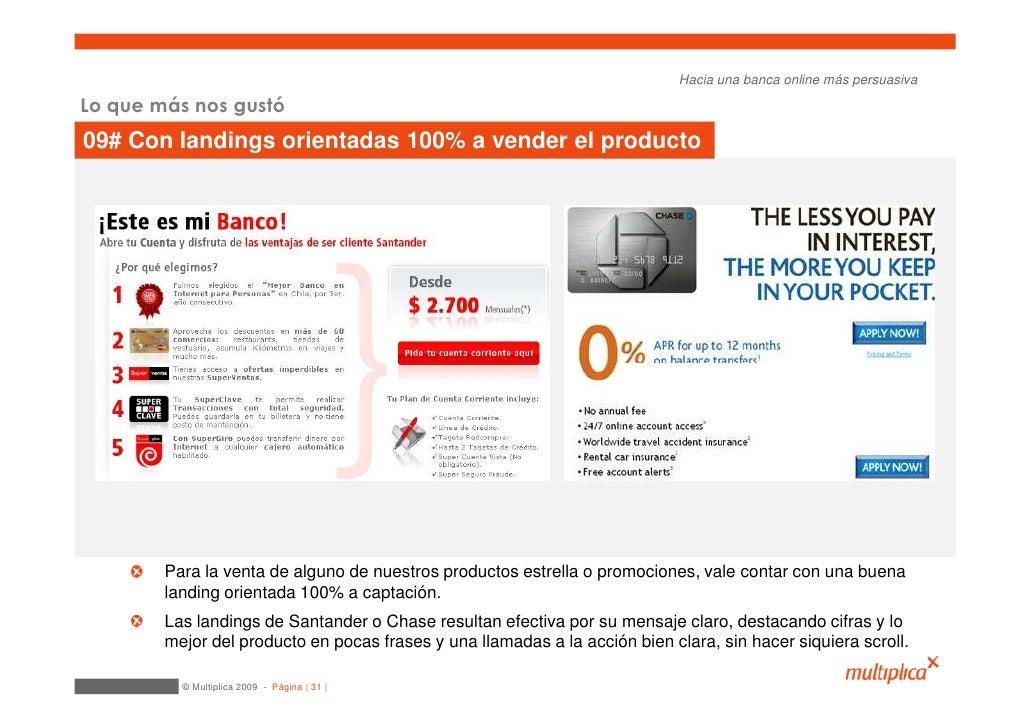 Hacia una banca online más persuasiva  Lo que más nos gustó 09# Con landings orientadas 100% a vender el producto         ...