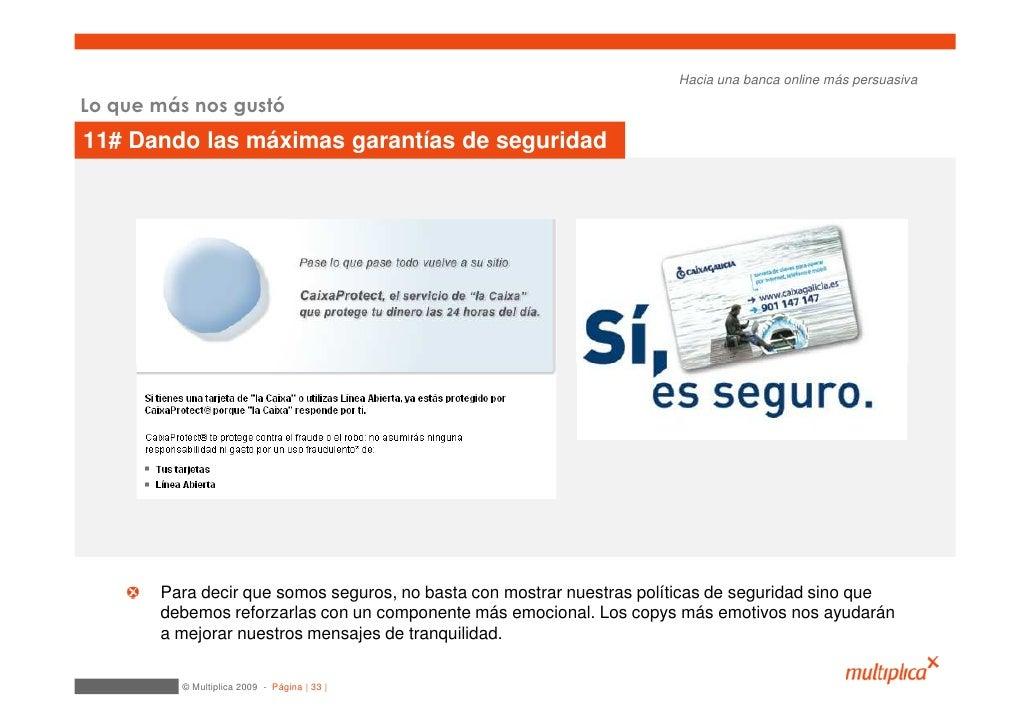 Hacia una banca online más persuasiva  Lo que más nos gustó 11# Dando las máximas garantías de seguridad            Para d...