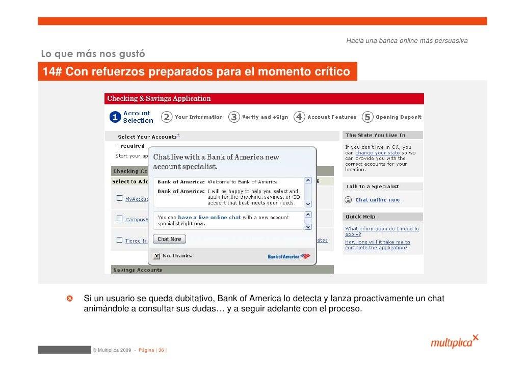 Hacia una banca online más persuasiva  Lo que más nos gustó 14# Con refuerzos preparados para el momento crítico          ...