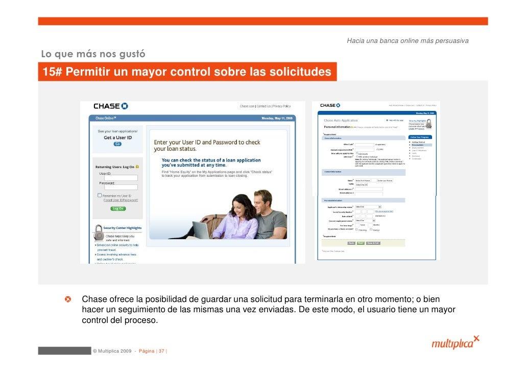 Hacia una banca online más persuasiva  Lo que más nos gustó 15# Permitir un mayor control sobre las solicitudes           ...