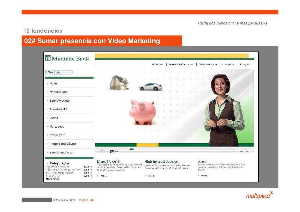 Hacia una banca online más persuasiva  12 tendencias 02# Sumar presencia con Video Marketing              © Multiplica 200...