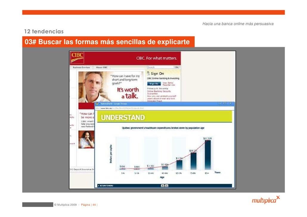 Hacia una banca online más persuasiva  12 tendencias 03# Buscar las formas más sencillas de explicarte              © Mult...