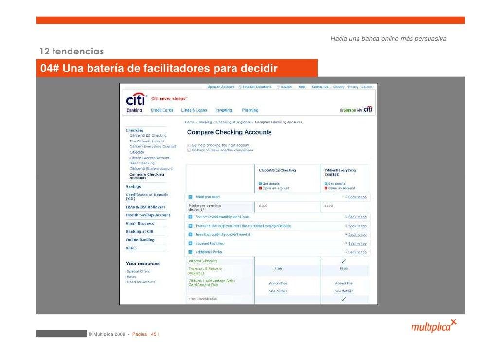 Hacia una banca online más persuasiva  12 tendencias 04# Una batería de facilitadores para decidir              © Multipli...