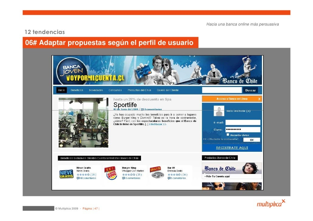 Hacia una banca online más persuasiva  12 tendencias 06# Adaptar propuestas según el perfil de usuario              © Mult...