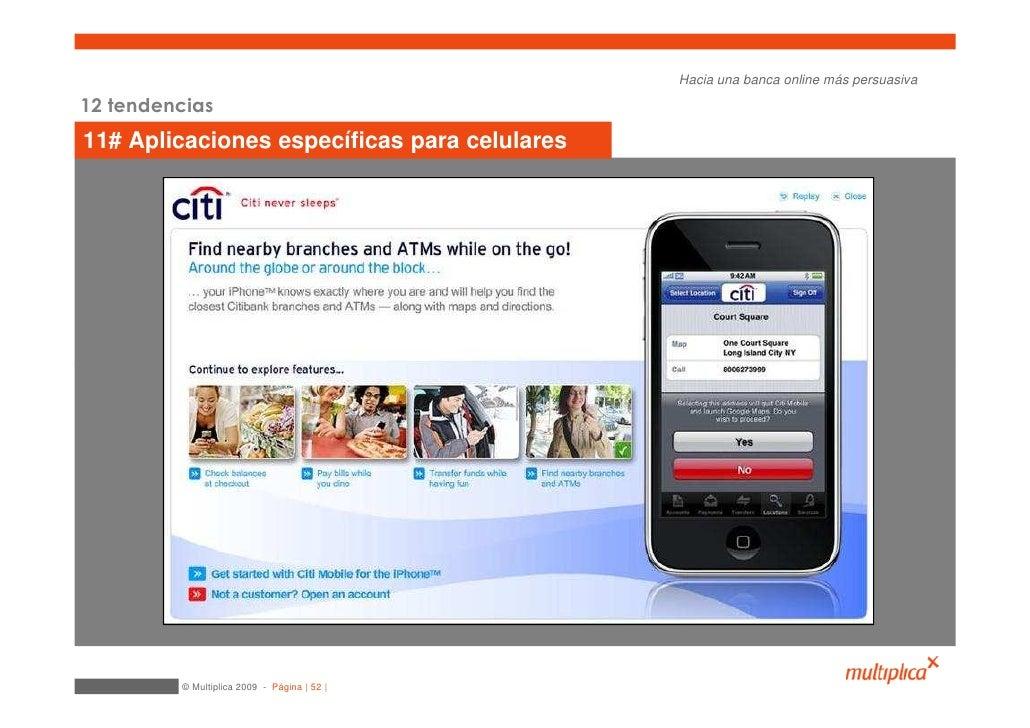 Hacia una banca online más persuasiva  12 tendencias 11# Aplicaciones específicas para celulares              © Multiplica...
