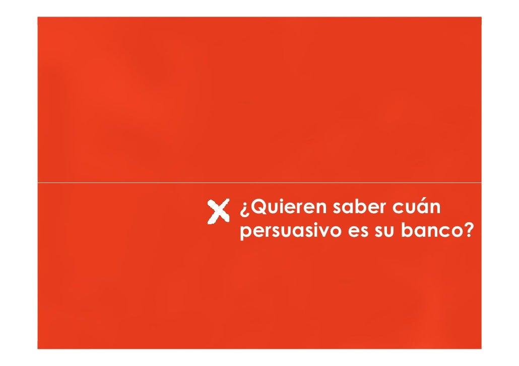 Hacia una banca online más persuasiva                                         ¿Quieren saber cuán                         ...