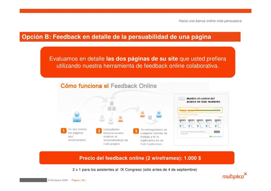 Hacia una banca online más persuasiva    Opción B: Feedback en detalle de la persuabilidad de una página            Evalua...