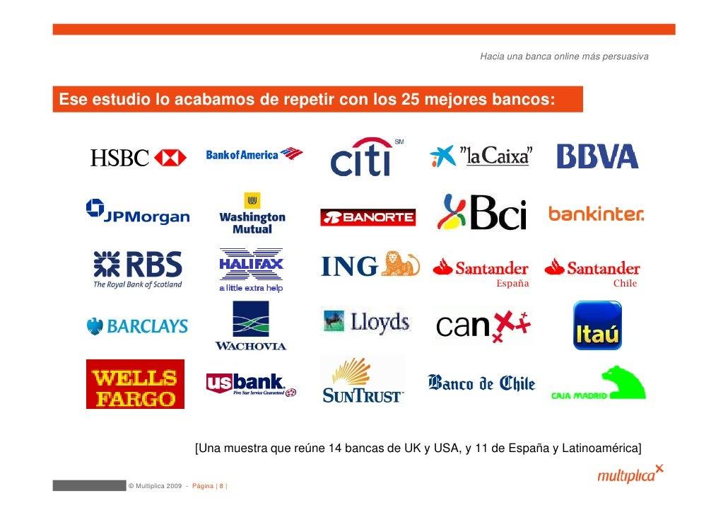 Hacia una banca online más persuasiva    Ese estudio lo acabamos de repetir con los 25 mejores bancos:                    ...