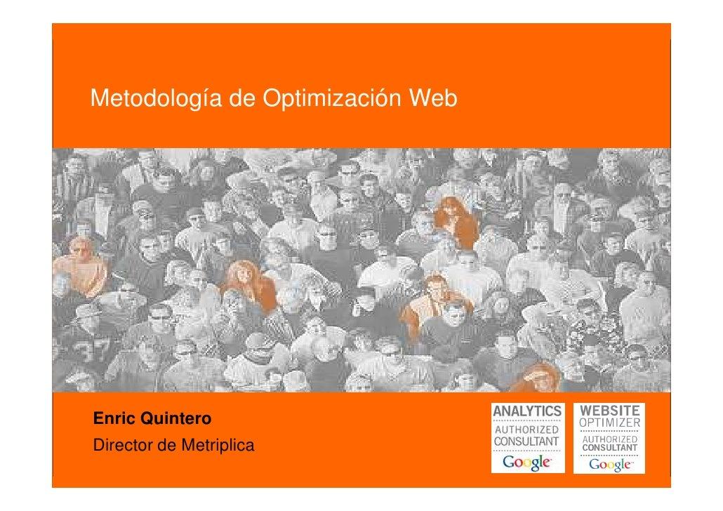 Metodología de optimización web                                        Cómo poner tu web en forma  Metodología de Optimiza...