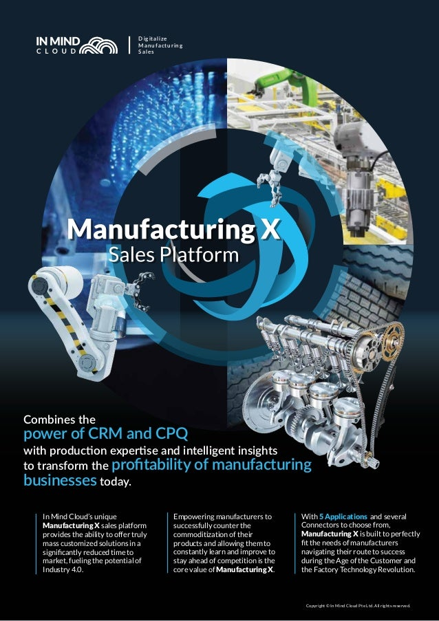 Digitalize Manufacturing Sales In Mind Cloud's unique Manufacturing X sales platform provides the ability to offer truly m...
