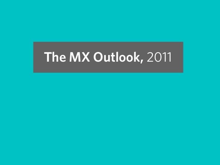 The MX Outlook,2011